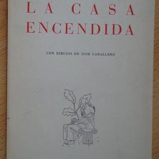 La casa encendida Luis Rosales Poesía Hispanoamericana