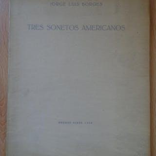 Tres sonetos americanos Jorge Luis Borges Poesía Hispanoamericana