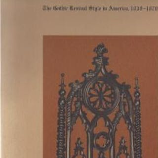 The Gothic Revival Style in America