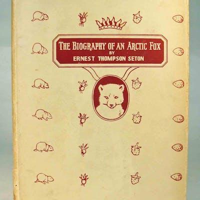 The Biography of an Arctic Fox Seton, Ernest Thompson