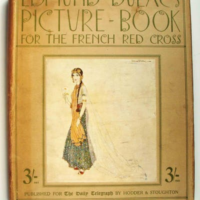 Edmund Dulac's Picture Book for the French Red Cross Dulac, Edmond