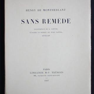 Sans Remède Henry de Montherlant Littérature,Roman,XXème siècle