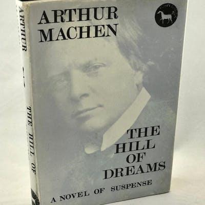 The Hill of Dreams: A Novel of Suspense Machen