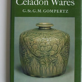 CHINESE CELADON WARES Gompertz, G. St. G. M.: China, Japan and East Asia