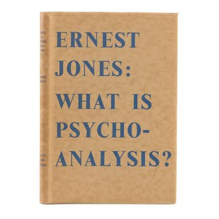 What is Psychoanalysis? JONES Ernest