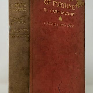 Soldiers of Fortune in Camp & Court SHAND Alexander Innes