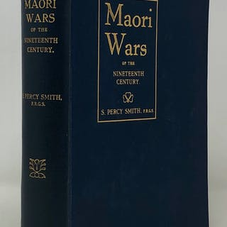 Maori Wars of the Nineteenth Century: SMITH S. Percy