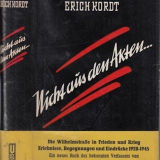 Nicht aus den Akten… Die Wilhelmstrasse in Frieden und Krieg