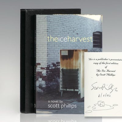 The Ice Harvest. Phillips, Scott First Edition