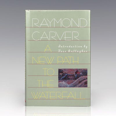 A New Path to the Waterfall: Poems. Carver, Raymond First Edition