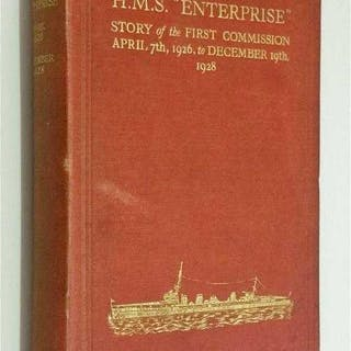 HMS Enterprise: Story of the First Commision 1926-1928...
