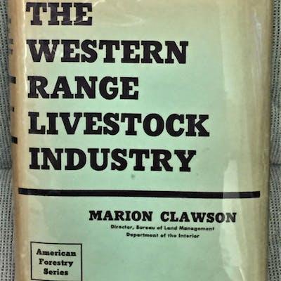 The Western Range Livestock Company Marion Clawson Western Americana