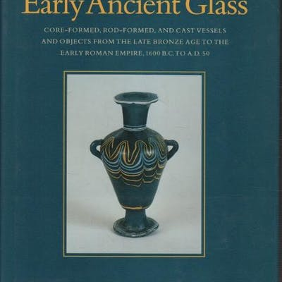 Early Ancient Glass David Frederick Grose