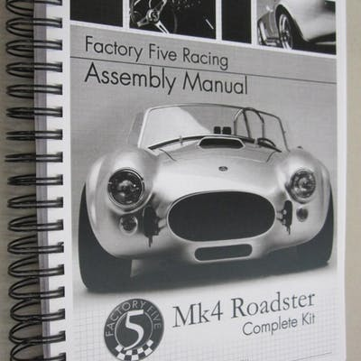Factory Five Racing Assembly Manual Mk4 Roadster Complete...