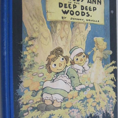Raggedy Ann in the Deep Woods Johnny Gruelle Childrens