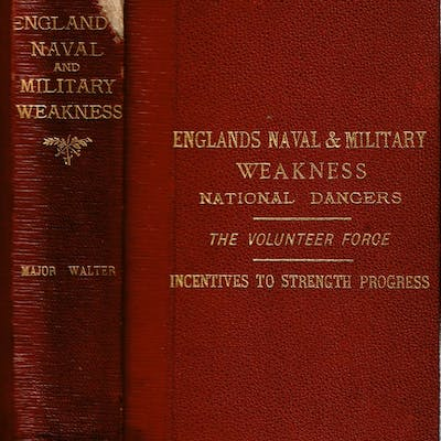 England's Naval and Military Weakness : National Dangers...