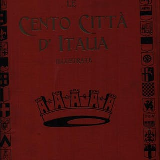 Le cento citta' d'Italia 6vv - 300 fascicoli aa.vv. Literature & Fiction