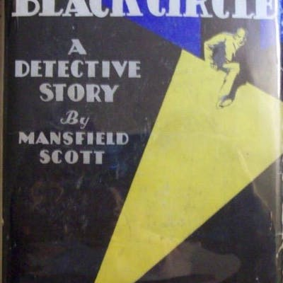 The Black Circle Mansfield Scott mystery
