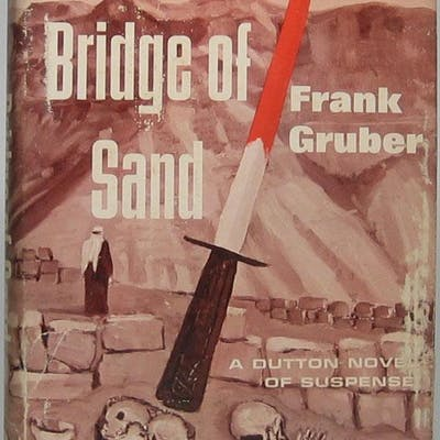 Bridge of Sand GRUBER, Frank Books,Mystery & Detective