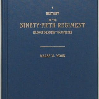 A History of the Ninety-Fifth Regiment Illinois Infantry Volunteers WOOD
