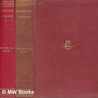 Epigrams / Martial ; with an English translation by Walter C.A