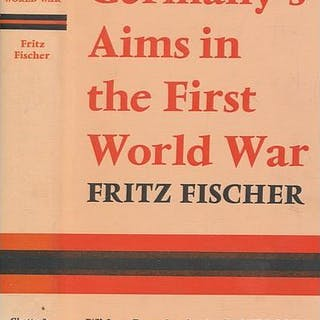 Germany's aims in the First World War Fischer, Fritz