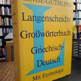 Langenscheidts Grosswörterbuch Griechisch Deutsch