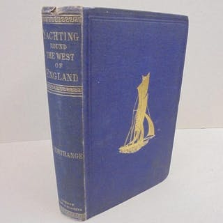 Yachting Round The West of England L'Estrange, Rev. A. G. Maritime,Travel