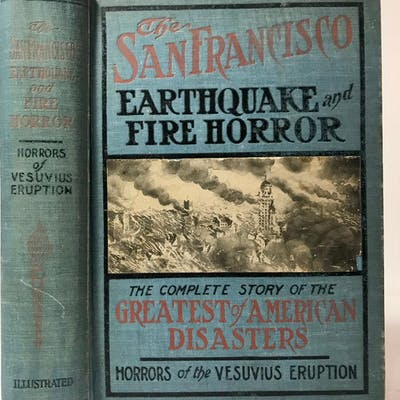 The History of the San Francisco Disaster and Mount Vesuvius Horror Banks