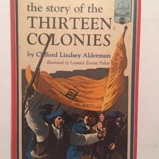 Story of the Thirteen Colonies (Landmark #115) Alderman, Clifford Lindsey