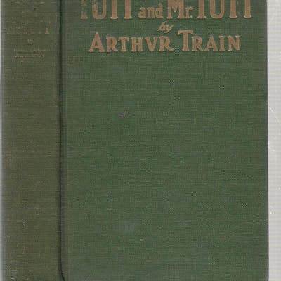 Tutt and Mr. Tutt (first edition, first issue) Arthur Train Mystery