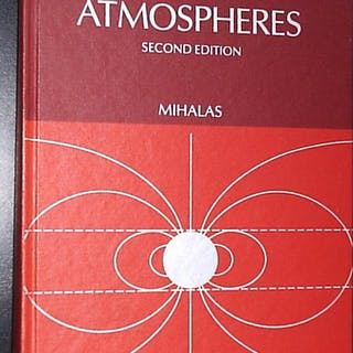 Stellar Atmospheres - Second Edition Mihalas, Dimitri