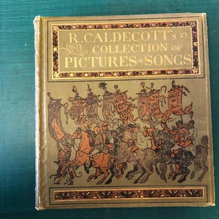 R Caldecott's Collection of Pictures and Songs; R...