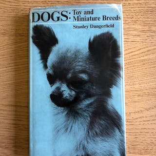 DOGS: TOY AND MINIATURE BREEDS Dangerfield [Stanley]
