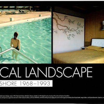 The Biographical Landscape - Stephen Shore 1968-1993...