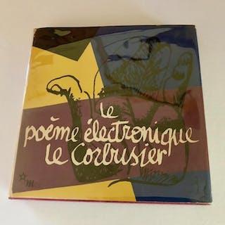 Le poème électronique Le Corbusier - Varèse & Xenakis