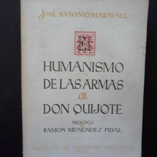 Humanismo de las armas en Don Quijote MARAVALL, José Antonio