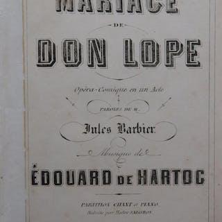 DE HARTOG Edouard Le Mariage de Don Lope Opéra Chant...