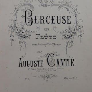 CANTIÉ Auguste Berceuse op 5 Flûte Piano 1891 CANTIÉ...