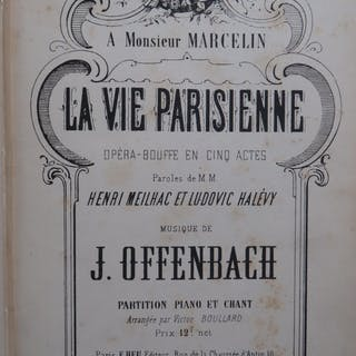 OFFENBACH Jacques La Vie Parisienne Opéra Chant Piano...