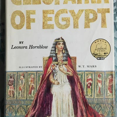 Cleopatra of Egypt Leonora Hornblow; W.T. Mars (Illust.)