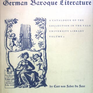 German Baroque Literature: A Catalogue of the Collection...