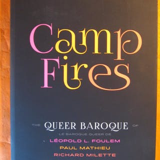 Camp Fires: The Queer Baroque of Leopold L