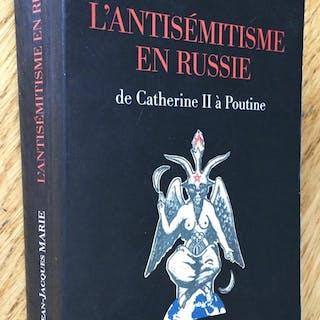 L antisémitisme en Russie de Catherine II à Poutine Marie...