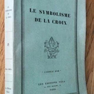 Le symbolisme de la croix Guénon (René) Ésotérisme