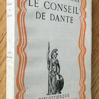Le conseil de Dante Maurras (Charles) Bibliophilie,Littérature,Politique