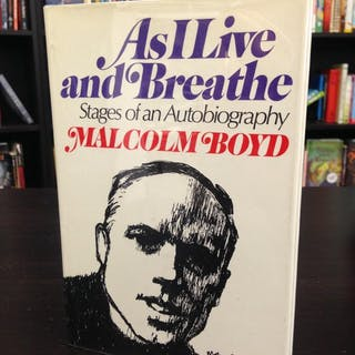 As I Live and Breathe: Stages of an Autobiography Boyd, Malcolm