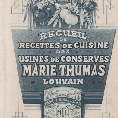 Recueil de Recettes de Cuisine des Usines de Conserves Marie Thumas Louvain.