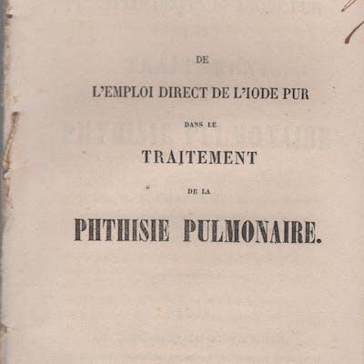 De l'emploi direct de l'iode pur dans le traitement de la Phtisie Pulmonaire