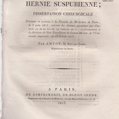 De la Hernie Suspubienne ; Dissertation Chirurgicale...